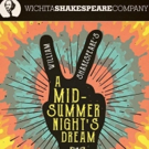 Cast Announced for A MIDSUMMER NIGHT'S DREAM at Wichita Shakespeare Company