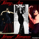 FOREVER FLAMENCO to Welcome Fanny Ara and Company to the Fountain