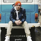 Multiplatinum Hit Maker Classified's 'Greatful' LP Out Today