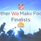 'Together We Make Football' Final Finalists to Be Unveiled on TODAY, Today