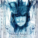 Hip-Hop Artist Souleye Announces New Music Video and Single 'Snow Angel', Out Today