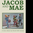 Children's Book JACOB AND MAE is Released