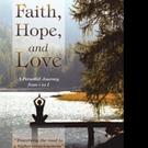 Sarojini & Shyam Kanagala Pen FAITH, HOPE, AND LOVE