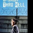 MY ODYSSEY THRU HELL Shares Life of WWII Veteran