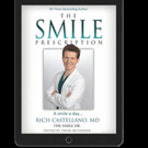 Best-Selling Author, Dr. Rich 'The Smile Dr.' Castellano Releases THE SMILE PRESCRIPTION