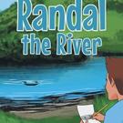 Devan McElveen Shares RANDAL THE RIVER