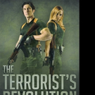 Charles Rogers Announces THE TERRORIST'S REVOLUTION