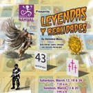 Teatro Nahual to Host 'Leyendas and Realidades' Fundraiser for The Mexican Museum, 3/19