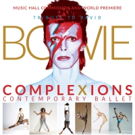 Complexions Contemporary Ballet to Premiere David Bowie Tribute at Music Hall