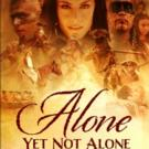Controversial Historical Drama ALONE YET NOT ALONE is #1 DVD In Release Week