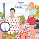 Jayme Stone's Folklife Out 4/7; Tour Dates Announced