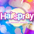 HAIRSPRAY Blows Into EPAC
