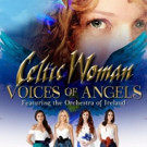 Grammy Nominees CELTIC WOMAN 'Voices Of Angels' Debuts At #1