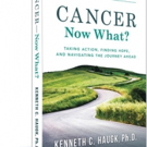 Stephen Ministries Releases CANCER NOW WHAT?
