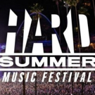 Hard Summer Music Festival to Offer Camping During Summer 2016