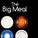Chance Theater Adds Performances to SoCal Premiere of THE BIG MEAL