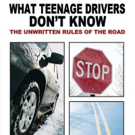 Author Shares WHAT TEENAGE DRIVERS DON'T KNOW