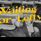 Theatre9/12 to Present WAITING FOR LEFTY