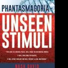 'Phantasmagoria—Unseen Stimuli' is Released