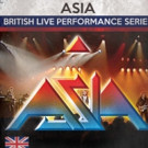 Asia's 'British Live Performance Series' CD Out 6/24