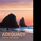 Priya Vaswani Releases ADEQUACY