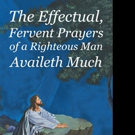 Johnnie Land Pens 'The Effectual, Fervent Prayers Of A Righteous Man Availeth Much'