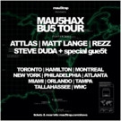 mau5trap Presents MAU5HAX BU5 TOUR Kicking Off 2/25
