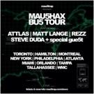 mau5trap Presents MAU5HAX BU5 TOUR Kicking Off 2/25