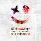 Kap Slap Releases Summer Anthem 'Felt This Good' ft. M Bronx