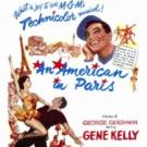 VTA Cool Films Series Screens AN AMERICAN IN PARIS This Weekend