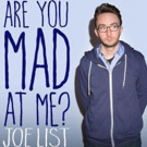 Comedy Central Records to Release Joe List's Digital Album 'Are You Mad At Me?', 7/15