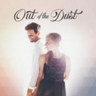 Husband-and-Wife Duo 'Out of the Dust' Release Self-Titled Debut Album from Discovery House Music