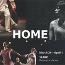 SPARK theater + dance Show HOME Focuses on Foster Teens