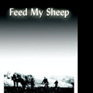 Terry Cummins Launches New Marketing Push for FEED MY SHEEP