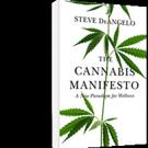 Steve DeAngelo Pens THE CANNABIS MANIFESTO