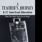 Chris Moyo Announces 'A Teacher's Journey: K-12 American Education: What They Didn't Teach You in College'
