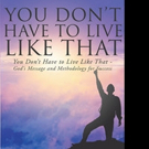 Samuel David Lynch Jr. Launches YOU DON'T HAVE TO LIVE LIKE THAT