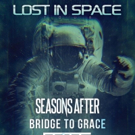 Lost In Space and Bridge to Grace Announce Co-Headlining Summer Tour