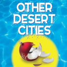 BWW Preview: OTHER DESERT CITIES at Old Opera House