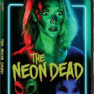 THE NEON DEAD Lights Up on DVD and Digital HD 9/13