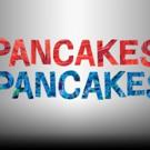 PANCAKES, PANCAKES! Premieres at Alliance Theatre Today