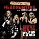 The Kentucky Headhunters Escape 'Muddy Waters' in Louisiana