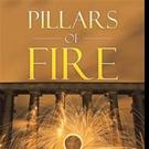 Eli Nazario Shares PILLARS OF FIRE