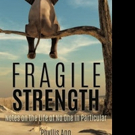 FRAGILE STRENGTH is Released