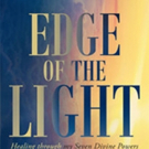 Diddle-Lee-Ann Releases 'Edge of the Light: Healing through my Seven Divine Powers'