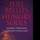 Bennett Chotard Releases FULL BELLIES HUNGRY SOULS