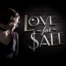 LOVE FOR SALE Extended Through March 3 at Soho Playhouse
