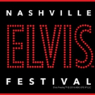 Nashville Elvis Festival to Celebrate Music a& Legacy of King of Rock and Roll
