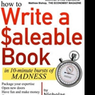 Nicholas Boothman Launches HOW TO WRITE A SEALEABLE BOOK