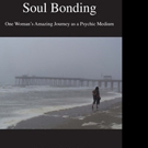 Author of SOUL BONDING Launches Nationwide Book Tour